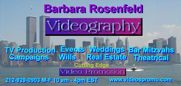 Barbara Rosenfeld Videographer